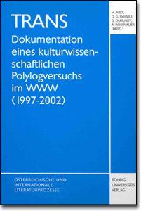 TRANS_Dokumentation_eines_kulturwissenschaftlichen_Polylogversuchs_im_WWW